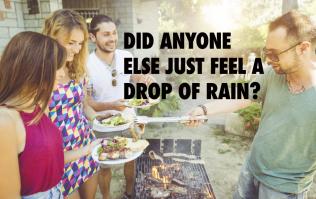 21 things you're guaranteed to hear at an Irish barbecue
