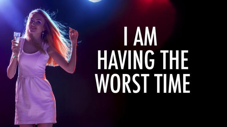 7 reasons why nights out are a massive pain in the hole