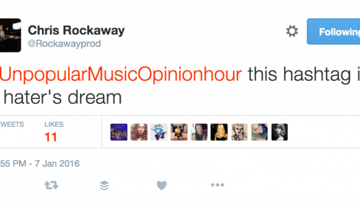#UnpopularMusicOpinionHour Is The Funniest Twitter Trend We've Seen In A While
