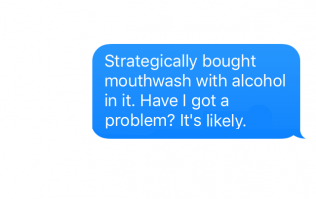 10 texts it's perfectly acceptable to send during dry January