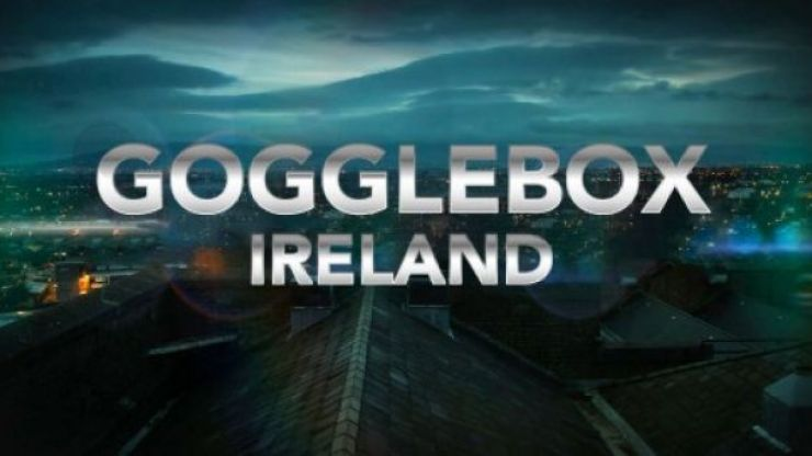 Gogglebox Ireland are looking for new people for the show and it could be you