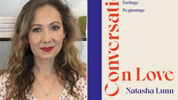 Natasha Lunn's Conversations on Love is the one book you need to read this year