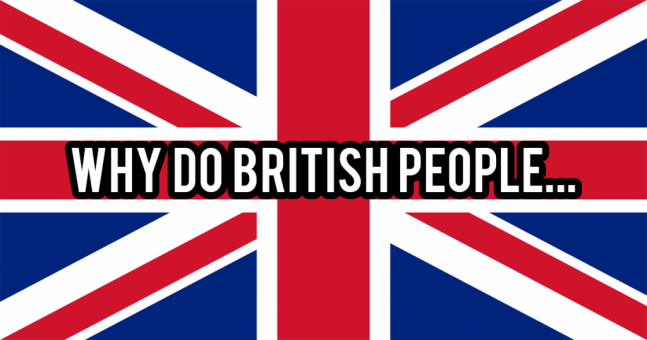 23 stupid questions about British people, answered