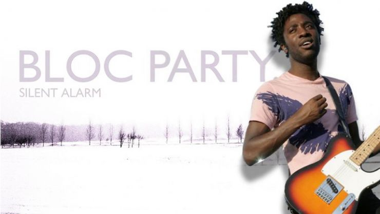 Bloc Party's Silent Alarm is still the best thing to come out of 2000s indie