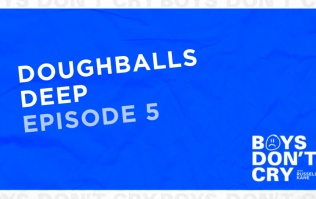 Doughballs Deep | Boys Don't Cry with Russell Kane - Episode 5
