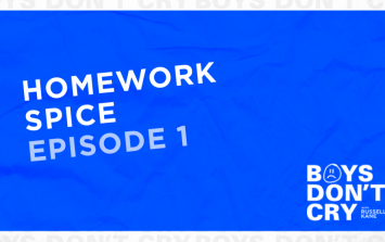 Homework Spice | Boys Don't Cry with Russell Kane - Episode 1