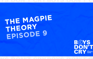 The Magpie Theory | Boys Don't Cry with Russell Kane - Episode 9