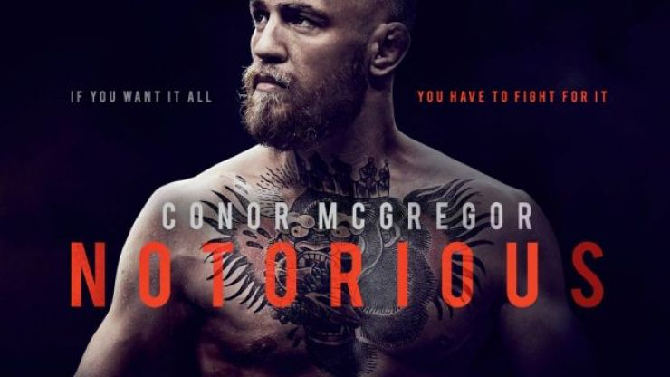 The Conor McGregor: Notorious documentary is now on Netflix
