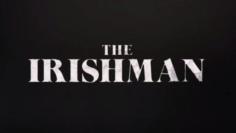 WATCH: The first trailer for Scorsese, De Niro and Pacino's Netflix exclusive The Irishman