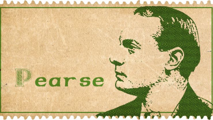 10 things you may not have known about 1916 signatory Pádraig Pearse