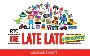 Here's how to nail your Late Late Toy Show ticket application form