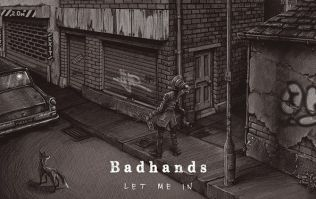 JOE's Song Of The Day #601: Badhands – 'Let Me In'