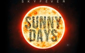 JOE's Song Of The Day #632: Skyfever 'Sunny Days'