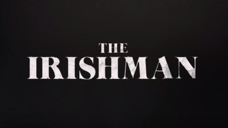 WATCH: Here's the first teaser trailer for Scorsese, De Niro and Pacino's Netflix exclusive The Irishman