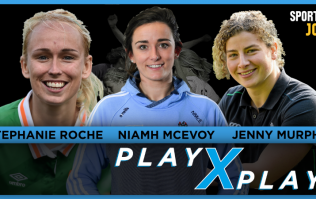 PlayXPlay episode 3: Stephanie Roche joins Jenny Murphy and Niamh McEvoy