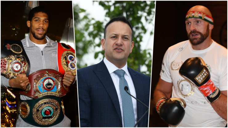 "Varadkar urges media and sporting bodies to have ""nothing to do with"" Fury/Joshua fight"