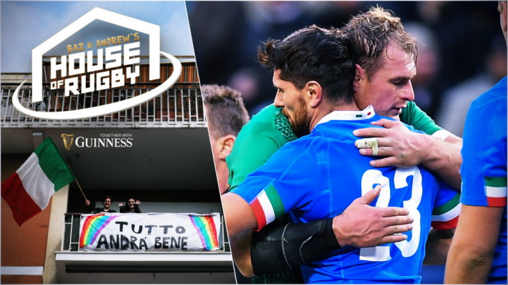 Baz & Andrew's House of Rugby - Latest from locked-down Italy